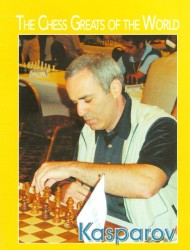 The Chess Greats Of The World  KASPAROV