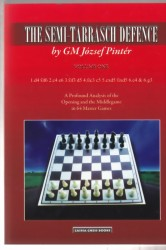 The Semi-Tarrasch Defence by GM József Pintér Volume One