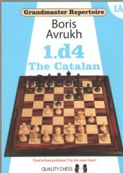 Grandmaster Repertoire  1.d4 The Catalan 1A  /hardcover/