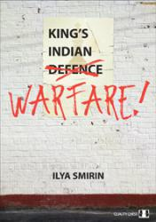 King's Indian Warfare (hardcover) by Ilya Smirin